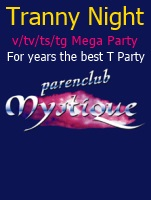 Tranny Night @ Parenclub Mystique | Rucphen | Noord-Brabant | Netherlands