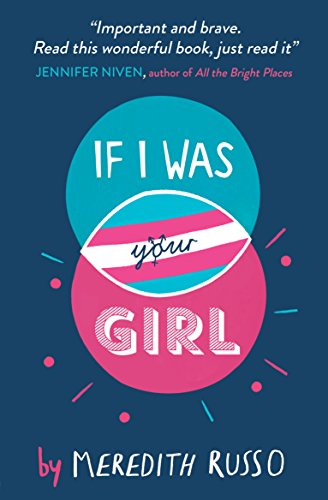 If I was your girl auteur Meredith Russo